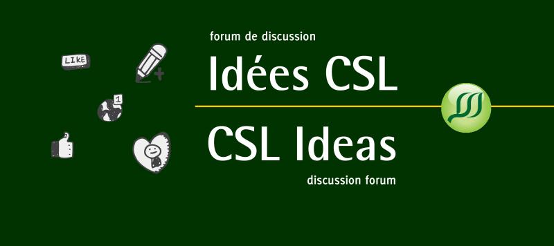 CSL Ideas